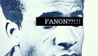 FANON???!!! DOOR Mathieu Charles